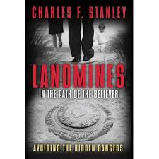 Landmines in the Path of the Believer (Charles Stanley)