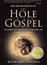 The Hole in Our Gospel (Richard Stearns)