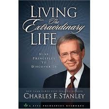 Living the Extraordinary Life (Charles Stanley)