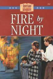 Fire by Night (Loree Lough)