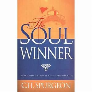 The Soul Winner (C. H. Spurgeon)