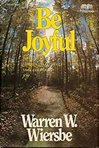 Be Joyful (Warren Wiersbe)
