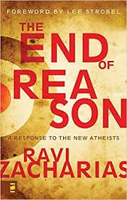 The End of Reason (Ravi Zacharias)