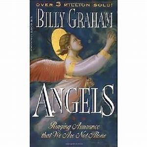 Angels: Ringing Assurance that We Are Not Alone (Billy Graham)