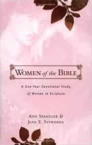 Women of the Bible (Ann Spangler & Jean Syswerda)
