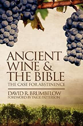 Ancient Wine & the Bible (David Brumbelow)