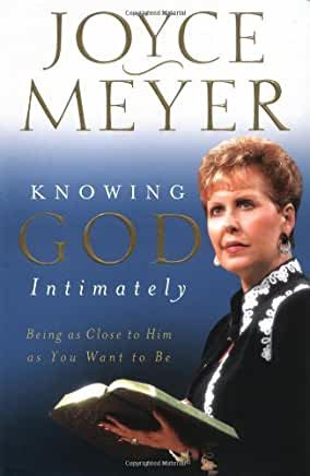 Knowing God Intimately (Joyce Meyer)