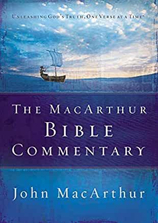 The MacArthur Bible Commentary (John MacArthur)