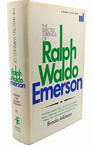 The Selected Writings of Ralph Waldo Emerson (Ralph Waldo Emerson)