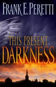 This Present Darkness (Frank Peretti)