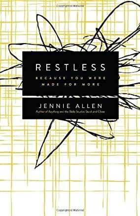 Restless: Because You Were Made for More (Jennie Allen)