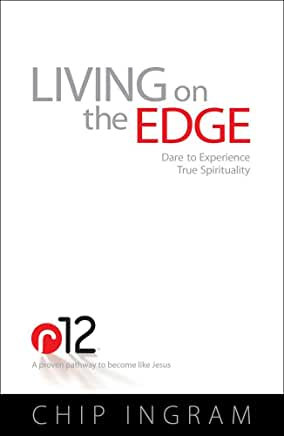 Living on the Edge (Chip Ingram)