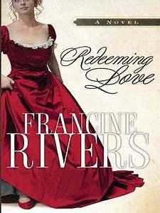 Redeeming Love (Francine Rivers)