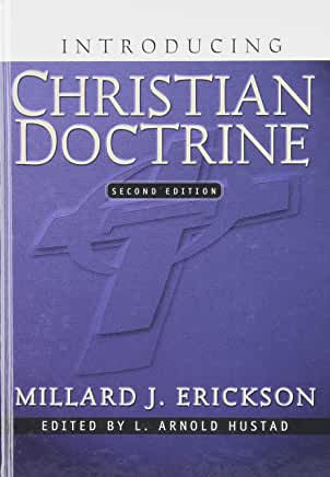 Introducing Christian Doctrine (Millard Erickson)