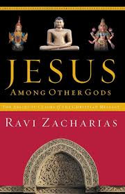 Jesus Among Other Gods (Ravi Zacharias)
