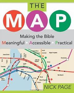 The MAP: Making the Bible Meaningful, Accessible, Practical (Nick Page)