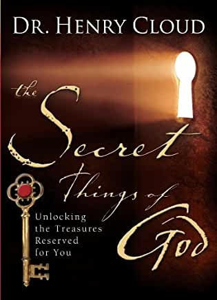 The Secret Things of God (Henry Cloud)