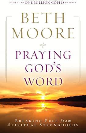 Praying God's Word (Beth Moore)