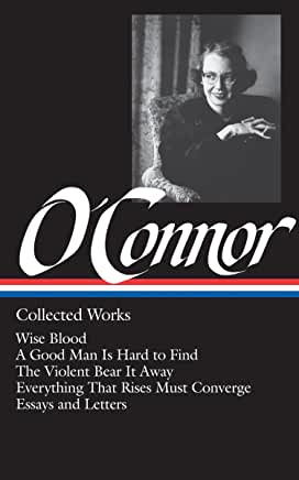 O'Connor - Collected Works (Flannery O'Connor)