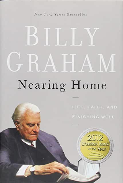Nearing Home (Billy Graham)