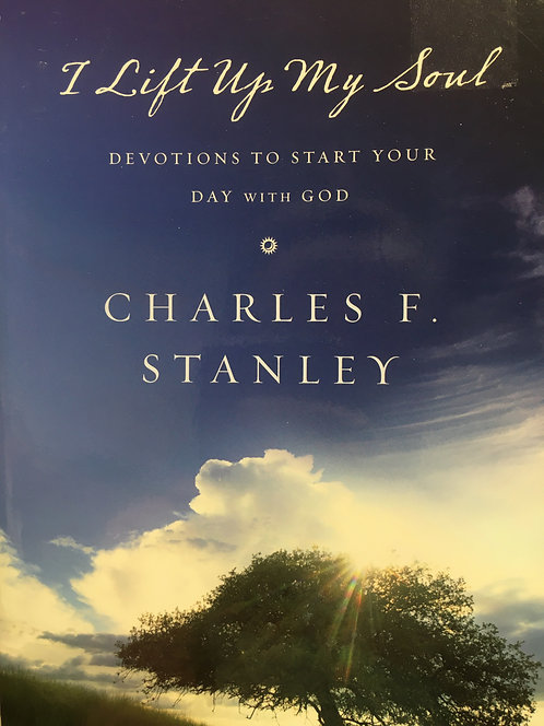 I Lift Up My Soul (Charles Stanley)