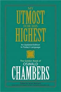 My Utmost for His Highest (Oswald Chambers)