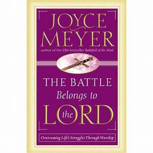 The Battle Belongs to the Lord (Joyce Meyer