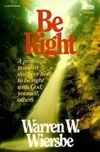Be Right (Warren Wiersbe)