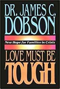 Love Must Be Tough (James Dobson)