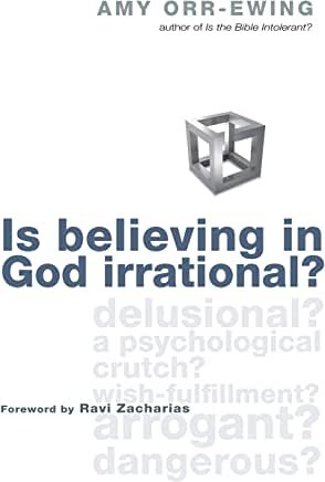 Is Believing in God Irrational? (Amy Orr-Ewing)