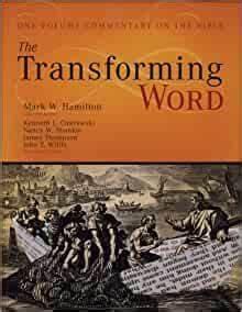 The Transforming Word (Mark Hamilton)