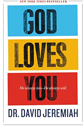 God Loves You (David Jeremiah)