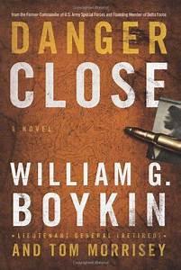 Danger Close (William Boykin)