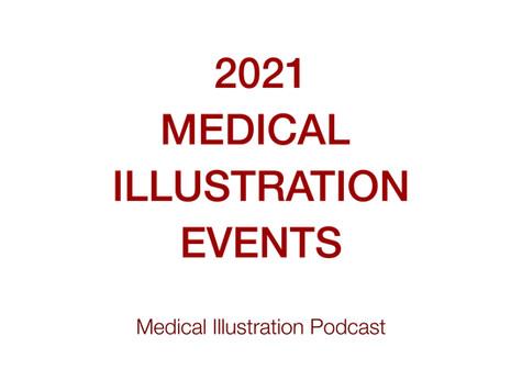 Medical Illustration Podcast - 2021 events!