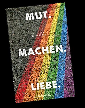 MUT MACHEN LIEBE - Hansjörg Nessensohn