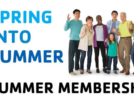 Spring Into Summer - Summer Membership