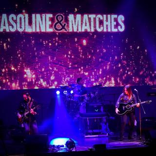 Gasoline & Matches