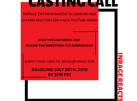 CASTING CALL - INRAGE REACTS