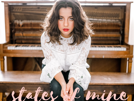 CHLOE MADELINE'S DEBUT EP 'STATES OF MINE' IS OUT NOW