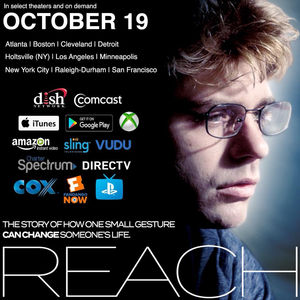 New Movie, Reach, Hits Theaters October 19th