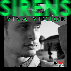 Viva Victor Releases Debut Single 'Sirens' with InRage Entertainment