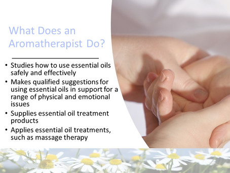 What does an Aromatherapist Do?