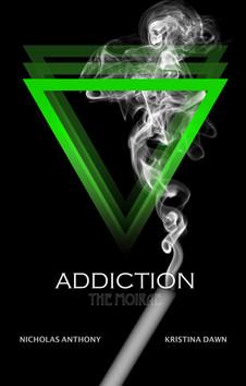 THE MOIRAE: ADDICTION