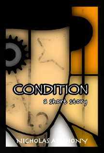 CONDITION - a short story