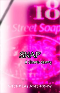 SNAP - a short story