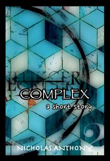 COMPLEX - a short story