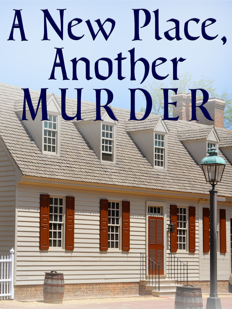 A New Place, Another Murder