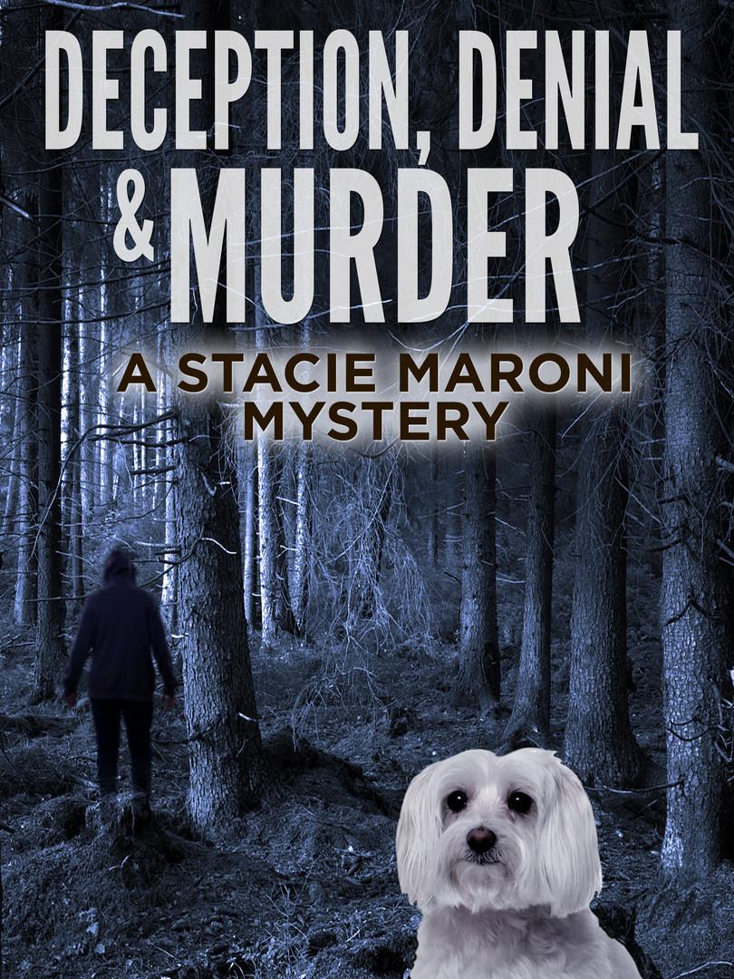 Deception, Denial & Murder
