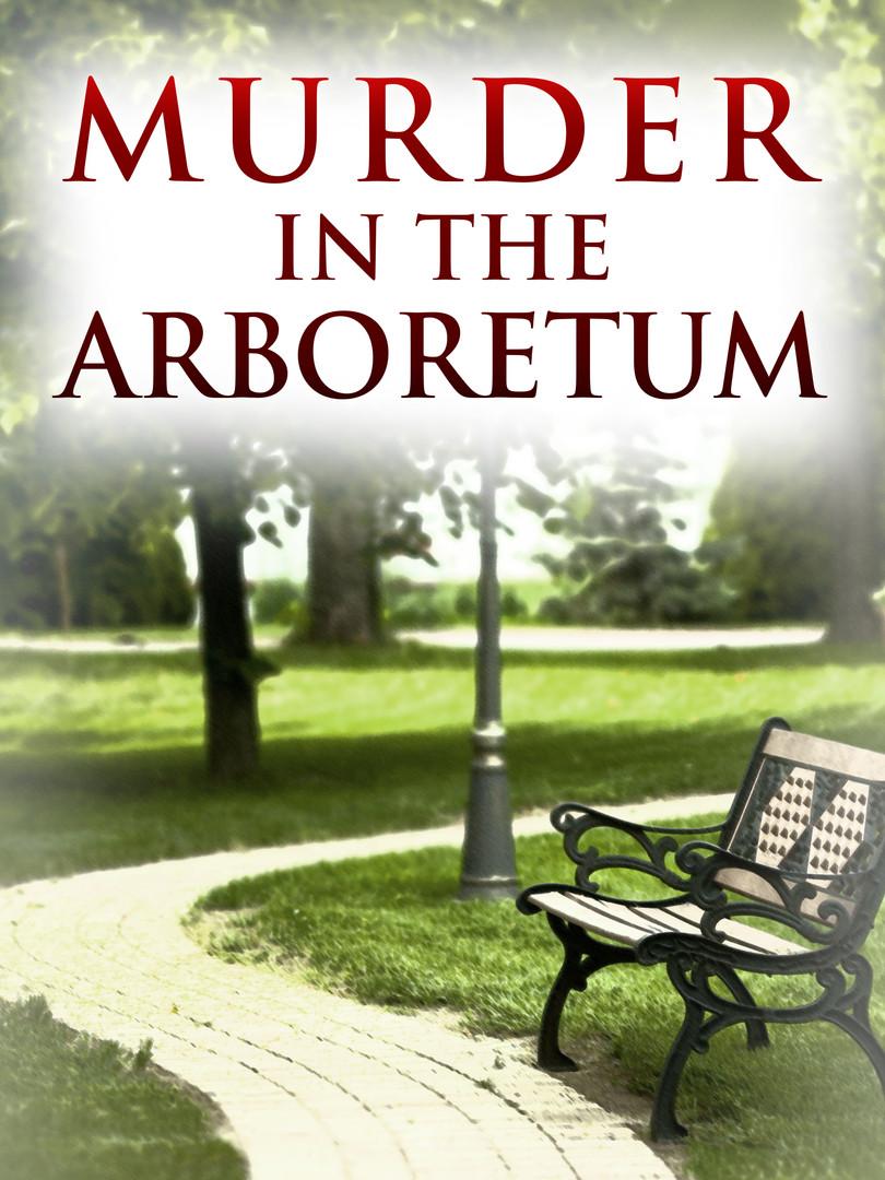 Murder in the Arboretum