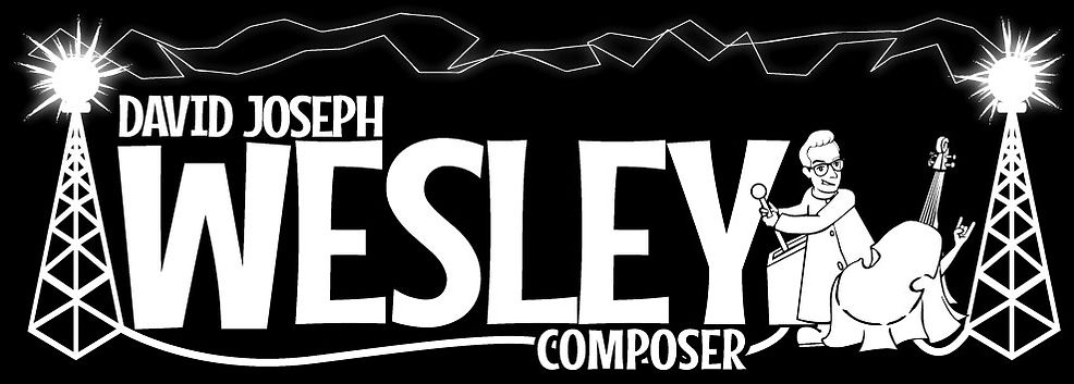 David Jospeh Wesley Composer California